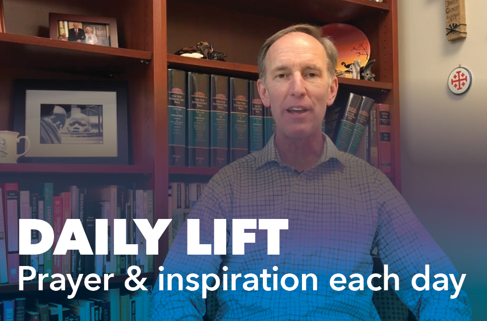 Daily Lift Prayer and Inspiration each day
